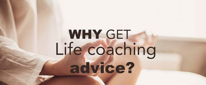 Life coaching advice